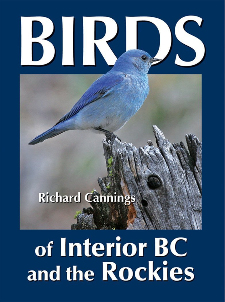 Birds of Interior BC and the Rockies